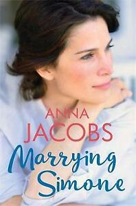 Anna Jacobs - Marrying Simone *NEW* + FREE P&P