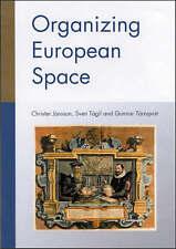Organizing European Space, Sven Tagil, Gunnar Tornqvist, Christer Jonsson, Accep