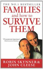 Families And How To Survive Them-John Cleese, Dr Robin Skynner