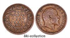 1/4 One Quarter Anna 1903 India / India. Edward VII ° . British Colonies. Bronze