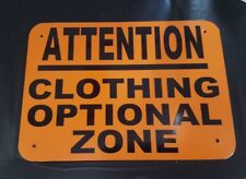 ATTENTION CLOTHING OPTIONAL ZONE Nude  Nudist Pool Hot Tub Sign Home Decor NEW