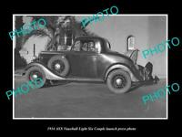 OLD POSTCARD SIZE PHOTO OF 1934 VAUXHALL LIGHT SIX COUPE LAUNCH PRESS PHOTO