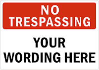 "CUSTOM NO TRESPASSING SIGN WITH YOUR TEXT PERSONALIZED aluminum sign 8""X12"""