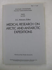 Soviet Polar Medical Research on Arctic and Antarctic Expeditions Russian 1973