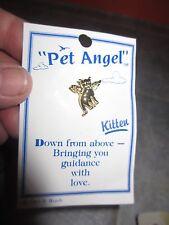 Unused Pet Angel ' Kitten ' Pin