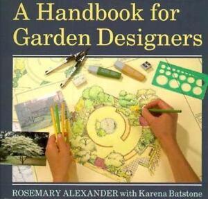 A Handbook for Garden Designers by Batstone, Karena Paperback Book The Fast Free