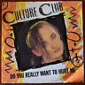 "Culture Club ‎– Do You Really Want To Hurt Me 7"" – VS518– VG"
