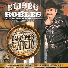 Las Mejores Canciones Pa' Mi Viejo by Eliseo Robles/Eliseo Robles y los...