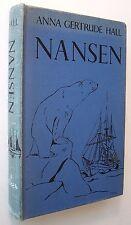 NANSEN Anna Gertrude Hall 1940 HC Fridtjof Nansen of Norway POLAR EXPEDITION  K1