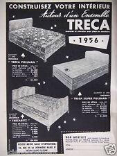 PUBLICITÉ 1956 TRÉCA MATELAS ET SOMMIER PULLMAN - ADVERTISING