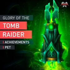 WoW Micronax Pet Glory of The Tomb Raider Achievements + BLOOD OF SARGERAS