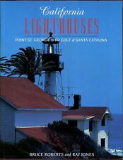 California Lighthouses: Point St. George to the Gulf of Santa Catalina [Lighthou