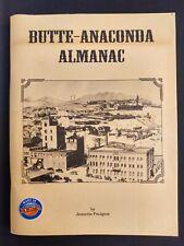 Butte-Anaconda Almanac 1875-1991 Montana Copper Silver Mining