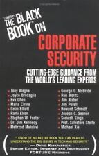 Larstan's The Black Book on Corporate Security: Cutting-Edge Guidance form the W