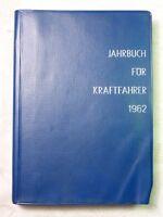 Jahrbuch für Kraftfahrer 1962, Verlag Hable Schweinfurt, 304 Seiten