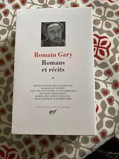 La Pléiade - Romain Gary - Romans Et Récits , Tome 2