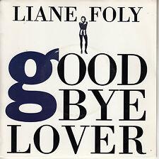45TRS VINYL 7'' / FRENCH SP LIANE FOLY / GOODBYE LOVER / NEUF - MINT