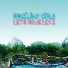 Brazilian Girls - Let's Make Love (NEW CD)