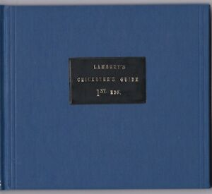Facsimile / photocopy of Lambert's Cricketer's Guide. 1st ed. Ex Libris Hancock