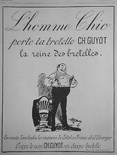 PUBLICITÉ 1928 L'HOMME CHIC PORTE LA BRETELLE CH.GUYOT - ADVERTISING