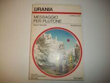 URANIA MONDADORI N.747-DAVID GRINNELL-MESSAGGIO PER PLUTONE-OTTIMO!!THOLE 1978