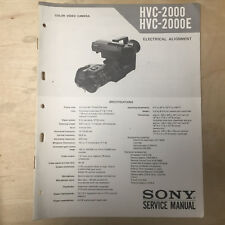 Sony Service Manual for the HVC-2000 E Video Camera (Electrical Alignment)