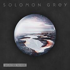 SOLOMON GREY - SELECTED WORKS: CD ALBUM (February 16th 2015)