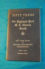 50 Years of Highland Park M. E. Church South Chattanooga Tennessee 1940