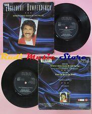 LP 45 7'' ENGELBERT HUMPERDINCK Nothing's gonna change my love for you cd mc dvd