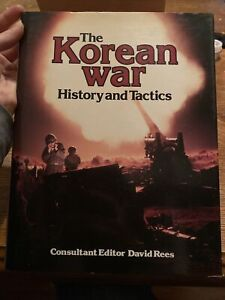 The Korean War, History And Tactics