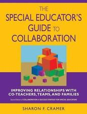 The Special Educator's Guide to Collaboration: Improving Relationships with Co-T