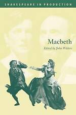 NEW Macbeth (Shakespeare in Production) by William Shakespeare