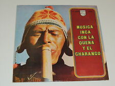 MUSICA INCA CON LA QUENA Y EL CHARANGO Lp RECORD VARIOUS LOS INCAS  PERU 1979