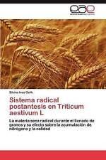 Sistema radical postantesis en Triticum aestivum L: La materia seca radical dura