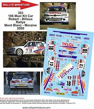DECALS 1/43 REF 303 106 Maxi Kit Car Robert Rallye Mont Blanc Morzine 2000