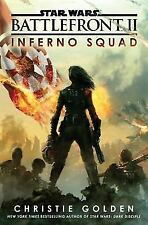 Star Wars: Inferno Squad by Christie Golden (2017, Hardcover)