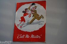 """Vintage """"Call Me Mister"""" Theater Program Gay Welcome Home Musical Revue"""