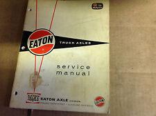 EATON TRUCK AXLES  Shop Service Repair Manual OEM BOOK FACTORY X