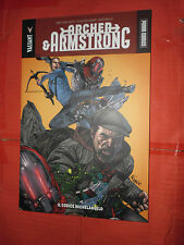 ARCHER & ARMSTRONG N°1 il codice michelangelo -VALIANT collection esaurito