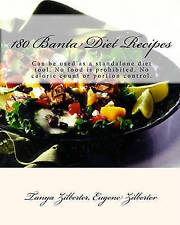 180 Banta Diet Recipes: Can be used as a standalone diet tool. No food is prohib