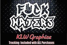 F*ck Haters /shocker Vinyl Decal Sticker JDM Funny Car Truck Diesel  1500 2500