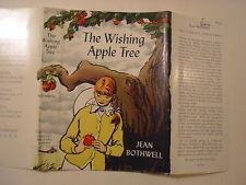 The Wishing Apple Tree, Jean Bothwell, Dust Jacket Only