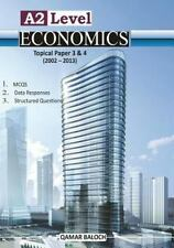 A2 Level Economics Topical Paper 3 And 4 by Qamar Baloch (2013, Paperback,...