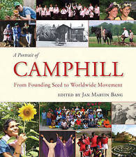 A Portrait of Camphill: From Founding Seed to Worldwide Movement, Acceptable, ,