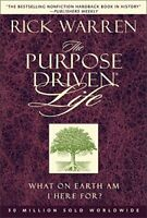 The Purpose Driven Life: What on Earth am I Here For? (Hardcover, 2002) Book