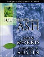 Footprints in the Ash : The Explosive Story of Mt. St. Helens, Hardcover by M...