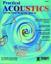 Practical Acoustics by Kamichik, Stephen