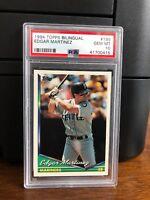 1994 Topps Bilingual Edgar Martinez Baseball Card #195 PSA 10 Gem Mint POP 4