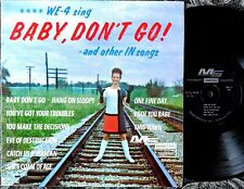 Pop/Rock '60s Covers Lp: We-4 Sing Baby Don't Go! & other In Songs Modern Sound