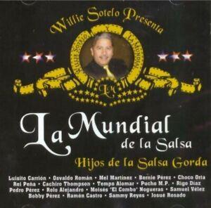 WILLIE SOTELO Y LA MUNDIAL DE LA SALSA: HIJOS DE LA SALSA GORDA CD, NEW & SEALED